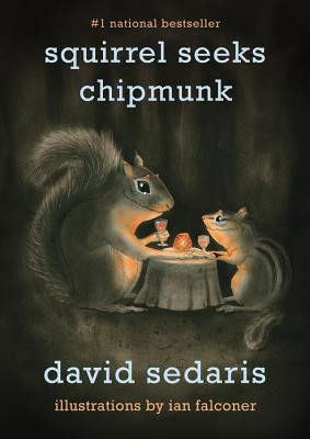Image for Squirrel Seeks Chipmunk: A Modest Bestiary