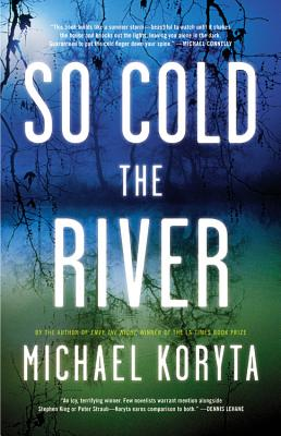 Image for So Cold the River