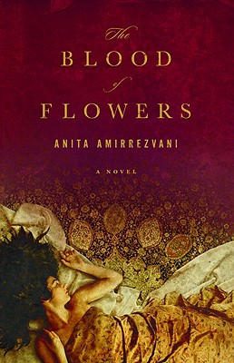 Image for The Blood of Flowers: A Novel