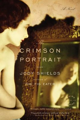 CRIMSON PORTRAIT, THE, SHIELDS, JODY
