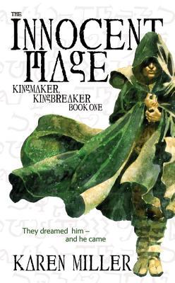 The Innocent Mage (Kingmaker, Kingbreaker), Miller,Karen