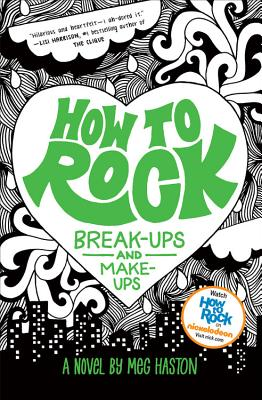 Image for How to Rock Break-Ups and Make-Ups (How to Rock (2))