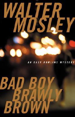 Image for Bad Boy Brawly Brown (Easy Rawlins Mystery)