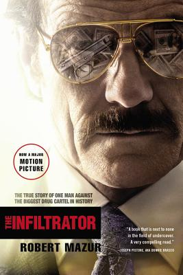 Image for The Infiltrator: My Secret Life Inside the Dirty Banks Behind Pablo Escobar's Medellín Cartel