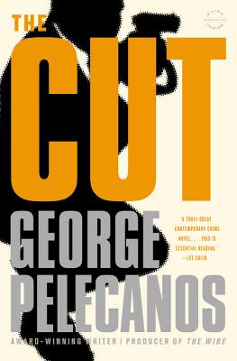 The Cut (Spero Lucas), Pelecanos, George P.