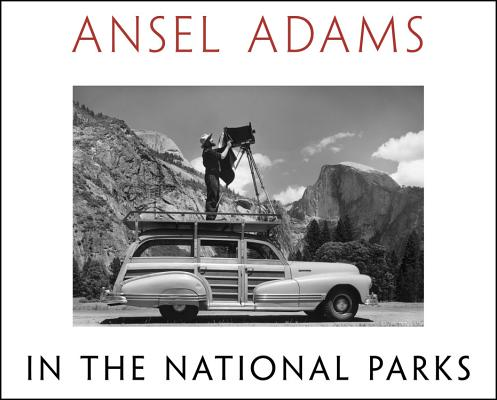 Image for Ansel Adams in the National Parks: Photographs from America's Wild Places