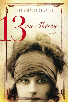 Image for 13 RUE THERESE A NOVEL