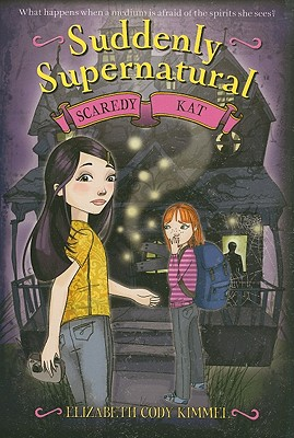 Image for Suddenly Supernatural: Scaredy Kat