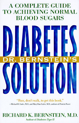 Image for Dr. Bernstein's Diabetes Solution: A Complete Guide to Achieving Normal Blood Sugars