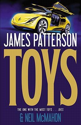 Toys, James Patterson, Neil McMahon