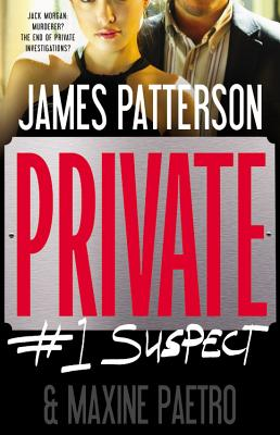 Private #1 Suspect, James Patterson