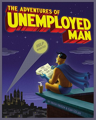 Image for ADVENTURES OF UNEMPLOYED MAN. THE