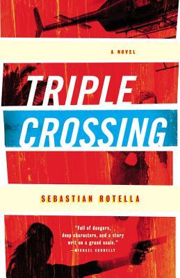 Image for Triple Crossing: A Novel