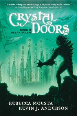 Crystal Doors #2: Ocean Realm (No. 2), Kevin J. Anderson, Rebecca Moesta