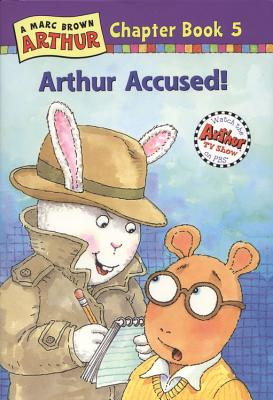 Image for Arthur Accused: A Marc Brown Arthur Chapter Book 5