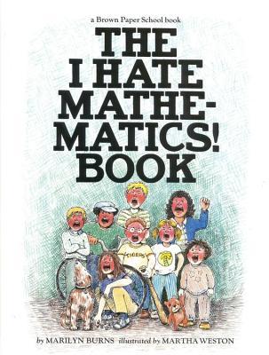 I Hate Mathematics! Book, Burns, Marilyn