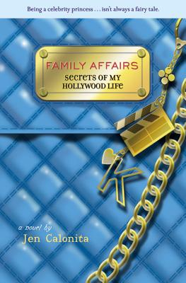 Image for Secrets of My Hollywood Life: Family Affairs