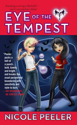Eye of the Tempest (Jane True, Book 4), Nicole Peeler