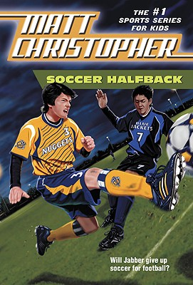 Image for Soccer Halfback (Matt Christopher Sports Classics)
