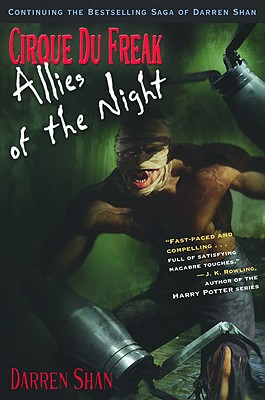 Cirque Du Freak #8: Allies of the Night: Book 8 in the Saga of Darren Shan (Cirque Du Freak: Saga of Darren Shan), Darren Shan
