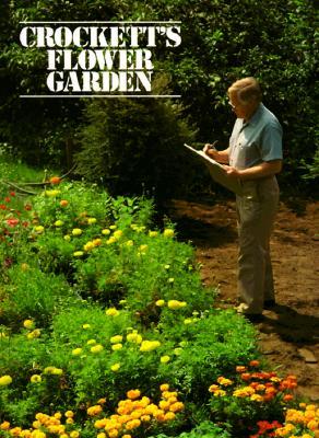 Crockett's Flower Garden, Crockett, James Underwood