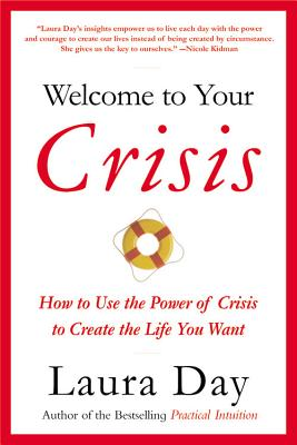 Image for Welcome to Your Crisis