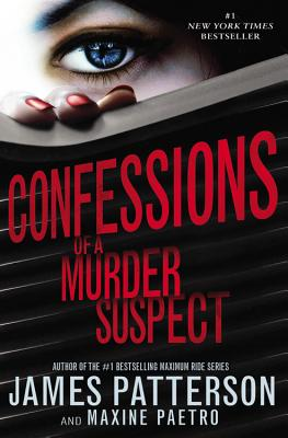 Confessions Of A Murder Suspect, James Patterson