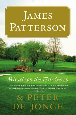 Image for Miracle on the 17th Green: A Novel