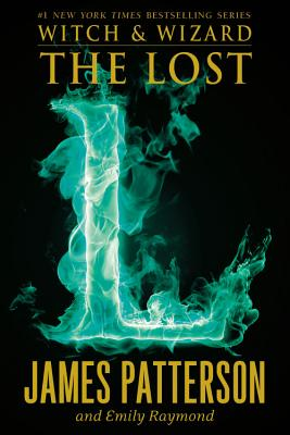 Image for The Lost (Witch & Wizard)
