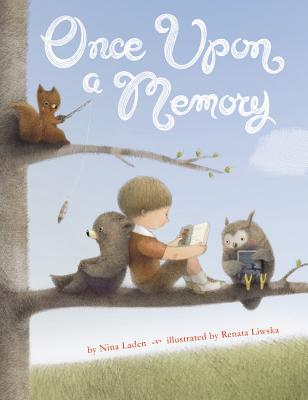 Image for ONCE UPON A MEMORY ( ILLUSTRATED BY RENATA LIWSKA )