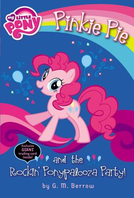 Image for My Little Pony: Pinkie Pie and the Rockin' Ponypalooza Party! (My Little Pony Chapter Books)