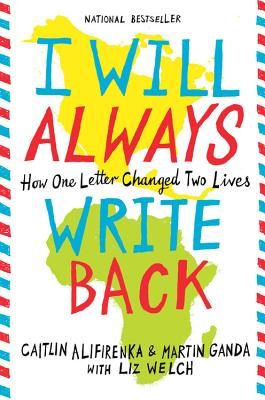Image for I Will Always Write Back: How One Letter Changed Two Lives