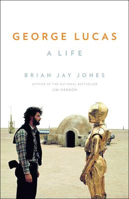 Image for George Lucas: A Life