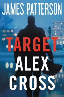 Image for Target: Alex Cross (Alex Cross #24)
