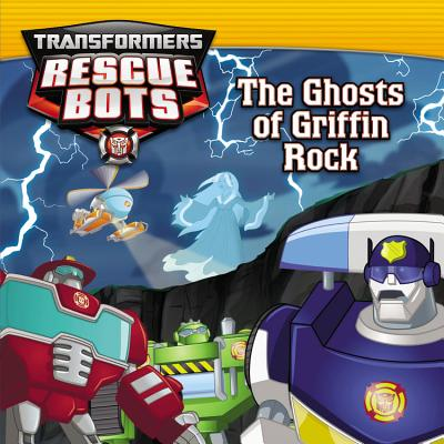 Transformers:  Rescue Bots: The Ghosts of Griffin Rock, Sazaklis, John