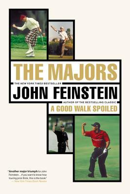 The Majors-In Pursuit of Golf's Holy Grail, John Feinstein