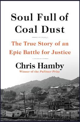 Image for SOUL FULL OF COAL DUST: THE TRUE STORY OF AN EPIC BATTLE FOR JUSTICE
