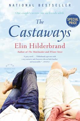 The Castaways: A Novel, Elin Hilderbrand