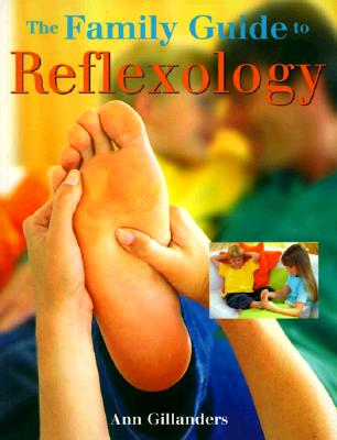 Image for The Family Guide to Reflexology