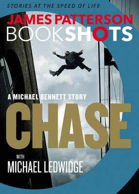 Image for Chase: A BookShot: A Michael Bennett Story