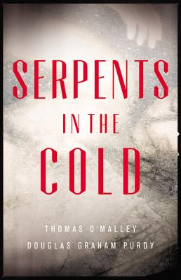 Image for SERPENTS IN THE COLD