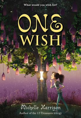 One Wish (13 Treasures Trilogy), Harrison, Michelle
