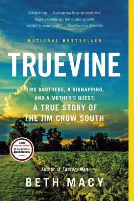 Image for Truevine: Two Brothers, a Kidnapping, and a Mother's Quest: A True Story of the Jim Crow South
