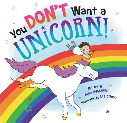 Image for You Don't Want a Unicorn!