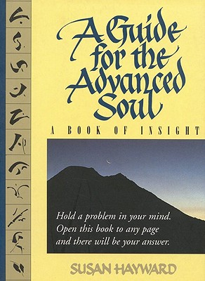 Image for A Guide for the Advanced Soul: A Book of Insight