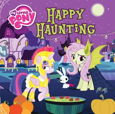 Image for My Little Pony: Happy Haunting (My Little Pony (Little, Brown & Company))