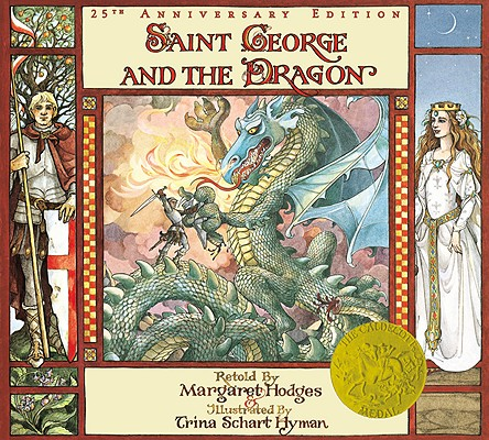 Saint George and the Dragon, Margaret Hodges