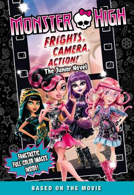 Image for Frights Camera Action!  (Monster High)