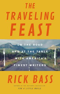 Image for The Traveling Feast: On the Road and at the Table with My Heroes