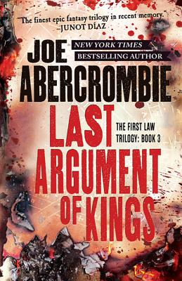 Image for Last Argument of Kings (The First Law Trilogy, 3)